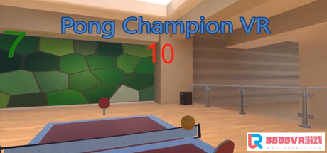 [VR交流学习] 乒乓 VR(Pong Champion VR)vr game crack