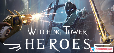 [VR交流学习] 巫师塔:英雄(Witching Tower: Heroes)vr game crack