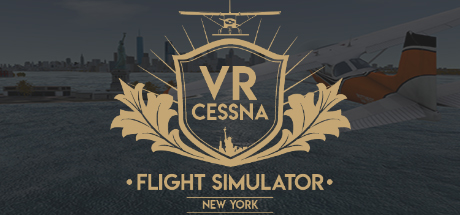 VR飞行模拟器纽约-塞斯纳 (VR Flight Simulator New York - Cessna)